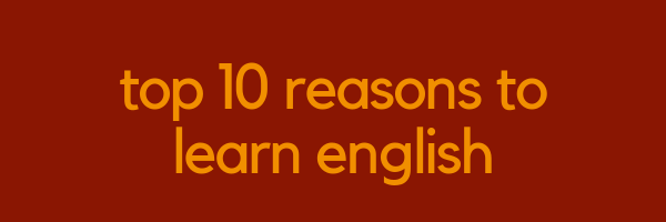 Top 10 Reasons to Learn English | LTC