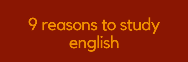 9 Reasons To Study English | LTC